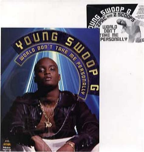 YOUNG SWOOP G feat 2pac, 2 Scoops/World Don't Take Me Personally / Simpin' Ain't the