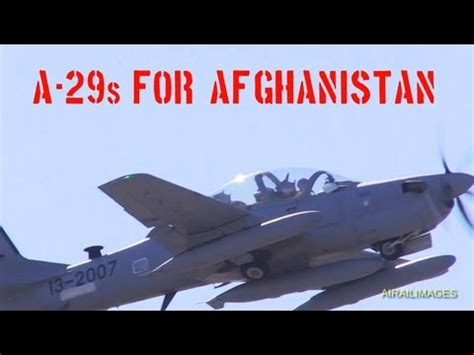 A-29 Super Tucanos to Afghanistan January 2016 - YouTube